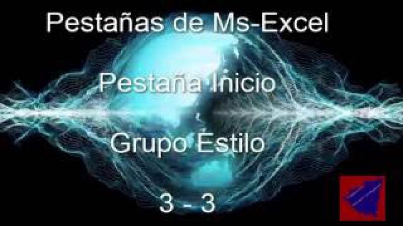 Ms Excel Pestaña Inicio Gupo Estilos 3 de 3