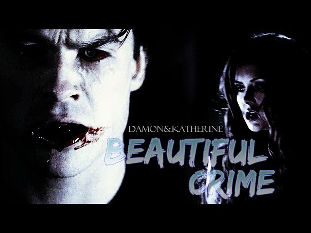►Damon Katherine • Beautiful Crime