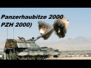 Panzerhaubitze 2000 abbreviated PzH 2000, is a German 155 mm self-propelled howitzer