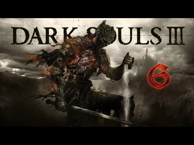 Dark Souls lll 6 Верховный повелитель Вольнир