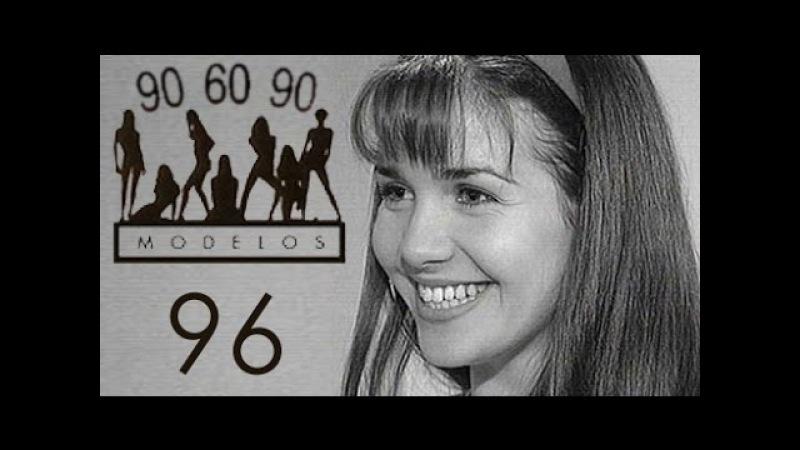 Сериал МОДЕЛИ 90 60 90 с участием Натальи Орейро 96 серия