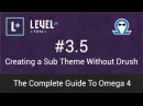 Drupal Tutorials The Complete Guide To Omega 4 3 5 Creating a Sub Theme Without Drush