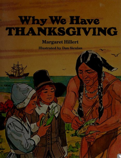 Why we have Thanksgiving-Margare Hillert