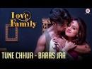 Tune Chhua - Baras Jaa   Love U Family   Salman Yusuff Khan, Aksha Pardasany Kashyap