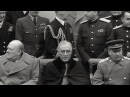 Stalin, Сhurchill, Roosevelt, Big Three, Crimea conference, February 1945, documentary, HD1080