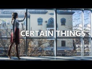 Certain Things - James Arthur / Tanya Gerasimik Choreography