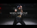 When we love Jhene Aiko Exon Choreography GH5 Dance Studio