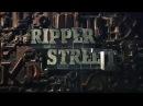 Улица потрошителя Сезон 1 Серия 1 Ripper Street season 1 series 1