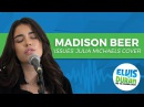Madison Beer - Issues Julia Michaels Acoustic Cover   Elvis Duran Live