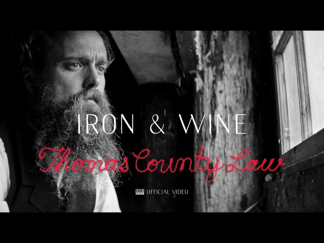Iron Wine Thomas County Law