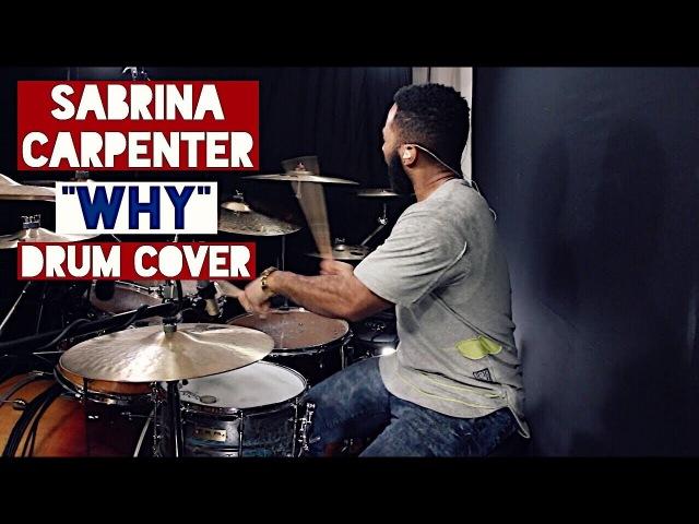 Sabrina Carpenter - Why Drum Cover