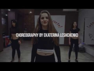 CHOREOGRAPHY BY EKATERINA LESHCHENKO [MUSIC TWO FEET   LOVE IS A BITCH]