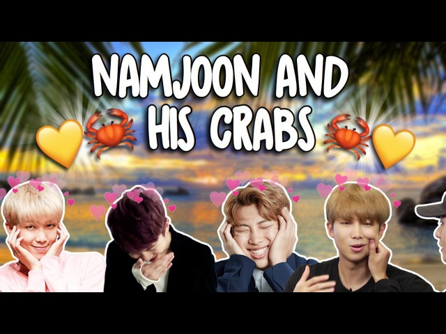 Bby boy namjoon his love for crabs