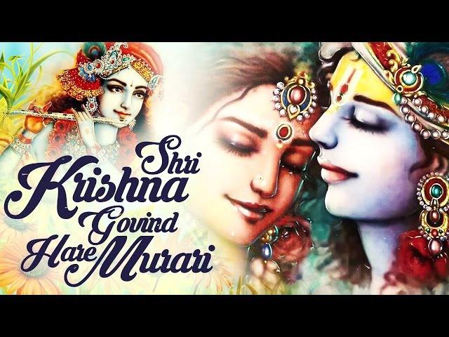 SHRI KRISHNA GOVIND HARE MURARI VERY BEAUTIFUL SONG POPULAR KRISHNA BHAJAN FULL SONG