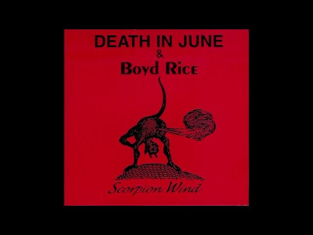 Death In June Boyd Rice Scorpion Wind
