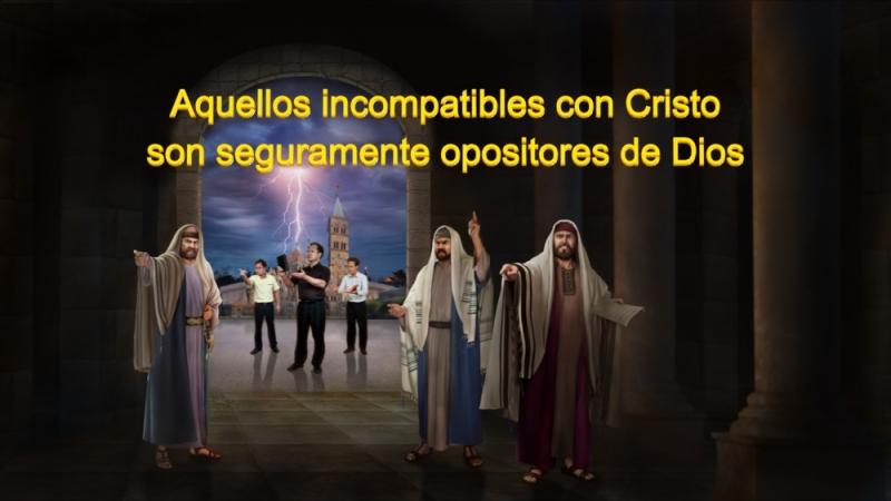 Evangelio de hoy Aquellos incompatibles con Cristo son seguramente opositores de Dios