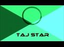 TAJ STAR 2 Неделя Микс Музыки