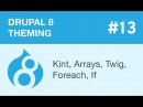 Drupal 8 Theming Part 13 Kint Arrays Twig Foreach If видео с YouTube канала Watch and Learn