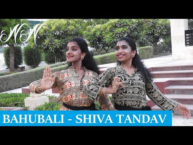 Bahubali Shiva Tandav Bharathanatyam Dance Choreography Nidhi and Neha