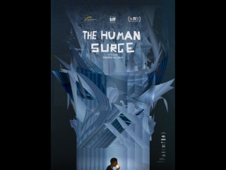 Eduardo Williams - El auge del humano / The Human Surge (2016) Language: Spanish, Portuguese, Tagalog