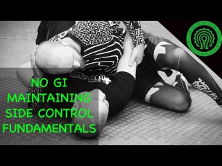 No Gi BJJ Riding and Maintaining Top Side Control Drills Tutorial