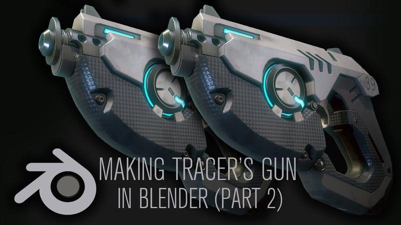 Making Tracer's Gun from Overwatch in Blender Part 2