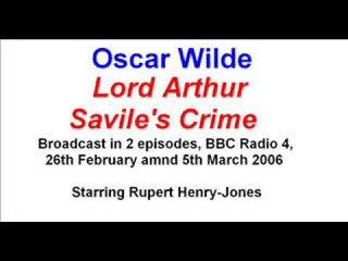 "Oscar Wilde - ""Lord Arthur Saville's Crime"" (radio adaptation)"