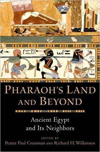 Pharaoh's Land and Beyond Ancient Egypt and Its Neighbors