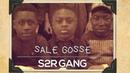 Le S2R GANG raconte ses souvenirs d'enfance dans SALE GOSSE OKLM TV