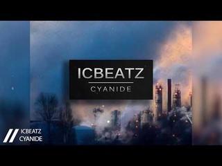 |FREE| IC_Beatz - Cyanide | 105BPM | Aggressive Beat