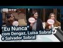 """Mena, Dengaz, Salvador e Luísa jogam ao """"Eu Nunca"""" - 5 Para a Meia-Noite"""