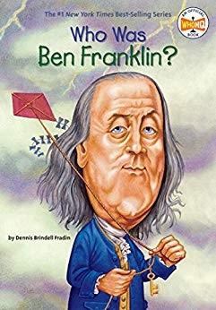 Who Was Ben Franklin  - Dennis Brindell Fradin