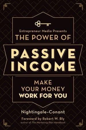 The Power of Passive Income - Nightingale-Conant