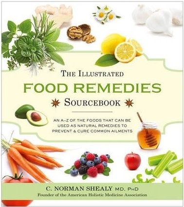 The Illustrated Food Remedies Sourcebook