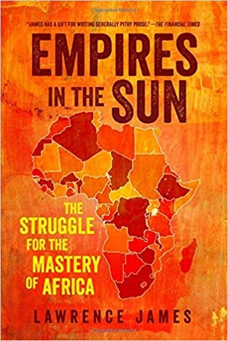 Empires in the Sun The Struggle for the Mastery of Africa