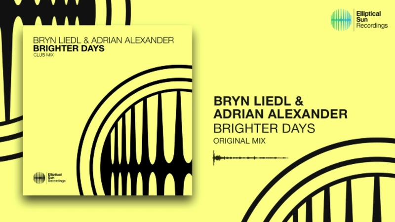 Bryn Liedl Adrian Alexander Brighter Days Club Mix *OUT NOW*