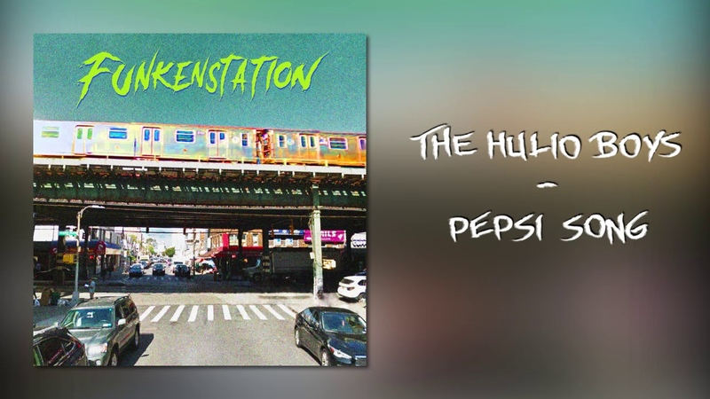 The Hulio Boys - Pepsi song (Official Audio)
