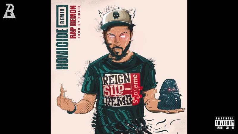 Rap Demon Homicide Remix Logic Eminem Prod UMAIR Official Audio