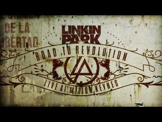 Linkin park road to revolution live at milton keynes (2008) (full show)
