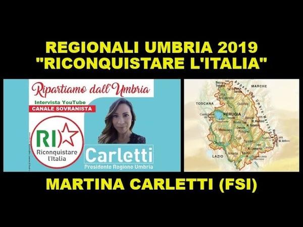 ELEZIONI UMBRIA 2019: intervista a Martina Carletti (Riconquistare l'Italia) | FSI