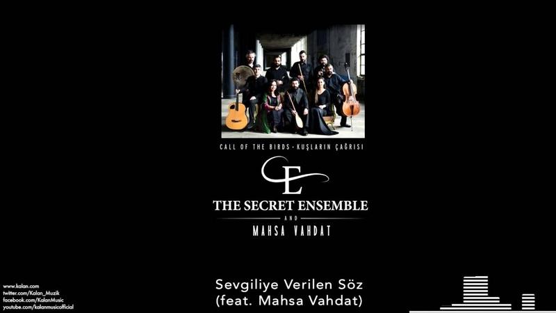 The Secret Ensemble -Sevgiliye Verilen Söz [Kuşların Çağrısı © 2016 Kalan Müzik ]