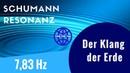 7 83 Hz Earth Resonance Schumann Binaurale Frequenz