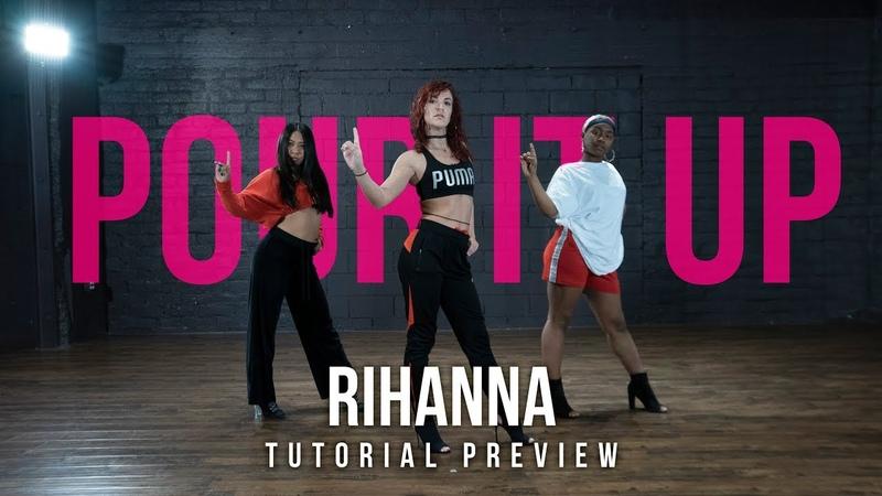 POUR IT UP Rihanna | Dance Tutorial [Preview] by Nicole Kirkland | DanceContent.TV