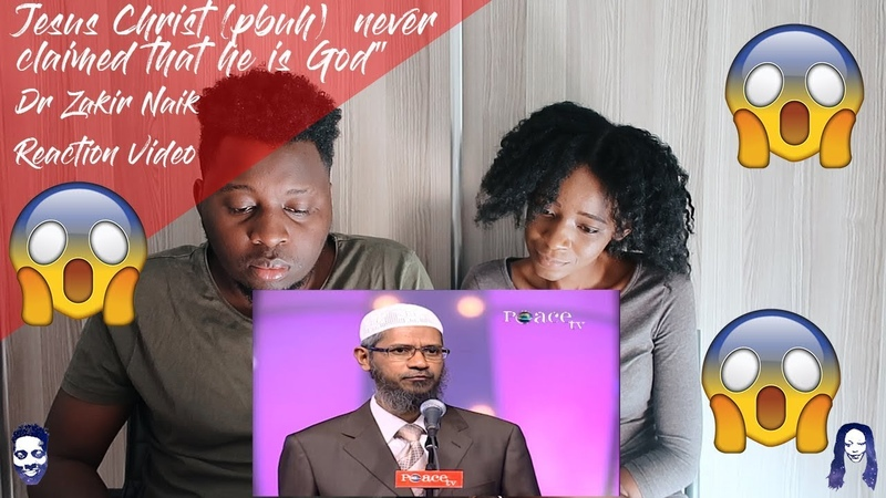Jesus Christ (pbuh) never claimed that he is God - Dr Zakir Naik REACTION VIDEO