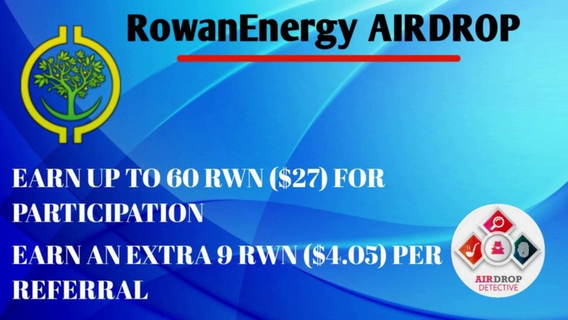 Rowan Energy Airdrop Up to 60 RWN $27 and 9 RWN $4 05 per referral