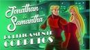 Jonathan Samantha Politicamente Corretos
