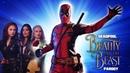 Deadpool The Musical - Beauty and the Beast Gaston Parody