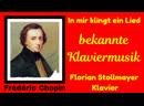 Frédéric Chopin In mir klingt ein Lied bekannte Klavierwerke 2