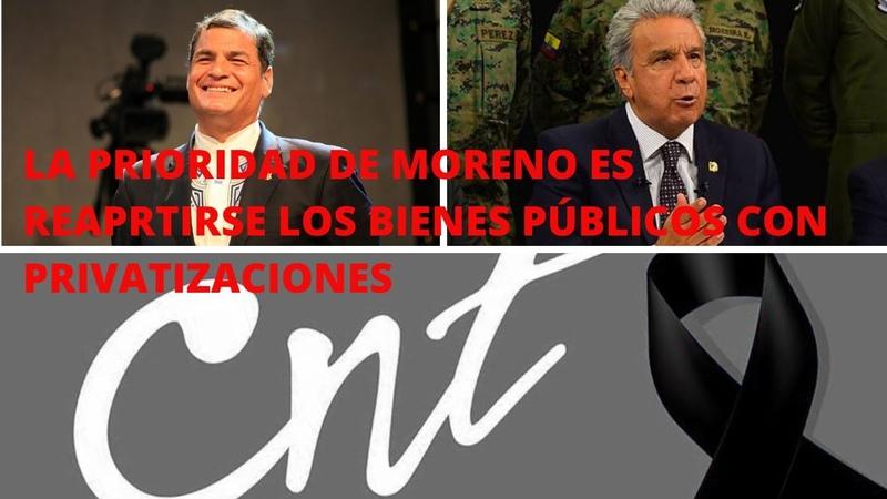 RAFAEL CORREA HOY La prioridad DE MORENO es llevarse los activos con privatizaciones URGENTE