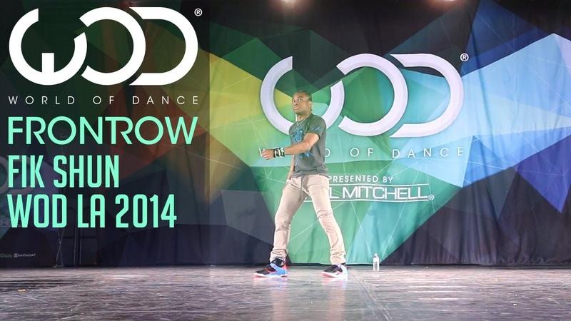 Fik-Shun | FRONTROW | World of Dance WODLA '14